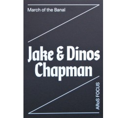 Jake & Dinos Chapman: March of the banal
