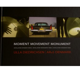 Ulla Diedrichsen: Moment movement monument