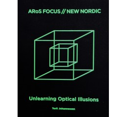 Toril Johannessen Unlearning Optical Illusions